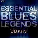 B.B. King Essential Blues Legends - B.B. King