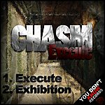Chasm Execute