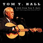 Tom T. Hall A Gift From Tom T. Hall