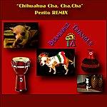 "Bermudez Triangle ""Chihuahua Cha, Cha, Cha""-Perito Remix"