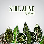 Michael Still Alive (Single)