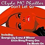 Clyde McPhatter Don't Let Go