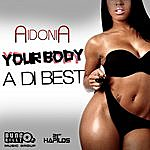Aidonia Your Body A Di Best - Single