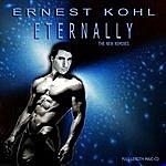 Ernest Kohl Eternally - The Remixes