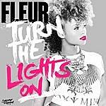Fleur Turn The Lights On