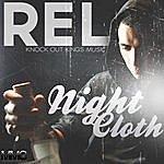 R.E.L. Night Cloth