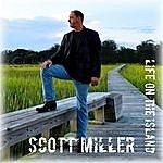 Scott Miller Life On The Island