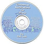 Bob Luft Christmas Meditations For Piano