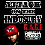 Gage Attack On The Industry