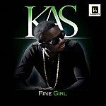 Kas Fine Girl - Single
