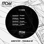 Amethyst Trouble Ep