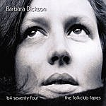Barbara Dickson B4 Seventy-Four - The Folkclub Tapes