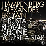 Hampenberg You're A Star (Feat. Busta Rhymes & Shonie)