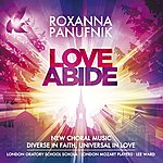 Roxanna Panufnik Panufnik, R. : Love Abide