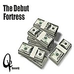 Fortress The Debut (Feat. Equan) (Single)