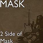 Mask 2 Side Of Mask