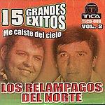 Los Relampagos Del Norte 15 Grandes Exitos Vol.2