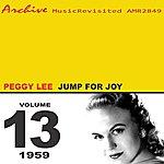 Peggy Lee Jump For Joy