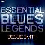 Bessie Smith Essential Blues Legends - Bessie Smith