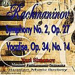 Moscow Philharmonic Orchestra Rms Presents: Yuri Simonov, Rachmaninov: Symphony No. 2 Op. 27, Vocalise, Op. 34, No. 14