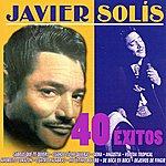 Javier Solís Javier Solís 40 Éxitos