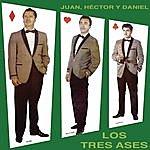 Los Tres Ases Juan, Héctor Y Daniel