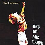The Chevrons Get Up N Dance