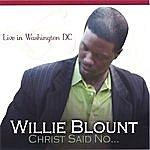 Willie Blount Willie Blount - Live In Washington Dc