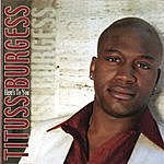Tituss Burgess Here's To You