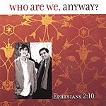 Ron Kronz & Traffic Jam Who Are We Anyway? - Eph 2:10