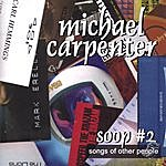 Michael Carpenter Soop #2 - Songs Of Other People