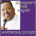 Anthony Floyd Tonight's The Night