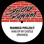 Wamdue Project King Of My Castle (Remixes)