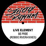 Live Element Be Free