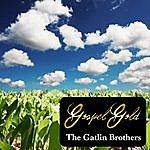 The Gatlin Brothers Gospel Gold: The Gatlin Brothers