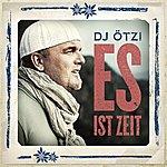 DJ Ötzi Es Ist Zeit