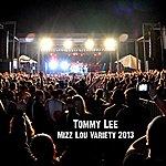 Tommy Lee Mizz Lou Variety 2013