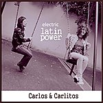 Carlos Electric Latin Power - Ep