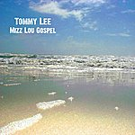 Tommy Lee Mizz Lou Gospel - Ep