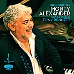 Monty Alexander The Good Life (The Music Of Tony Bennett)