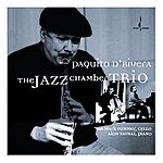 Paquito D'Rivera The Jazz Chamber Trio