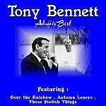 Tony Bennett At His Best