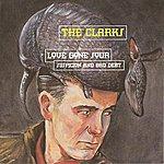 The Clarks Love Gone Sour Suspicion And Bad Debt