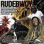 Luciano Rude Bwoy (Feat. Chuckle Berry)