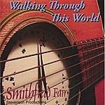 Smithfield Fair Walking Through This World