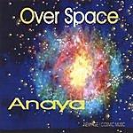 Anaya Overspace