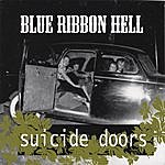 Suicide Doors Blue Ribbon Hell