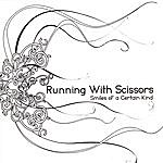 Running With Scissors Smiles Of A Certain Kind
