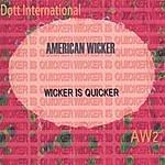 American Wicker Wicker Is Quicker (Aw2)