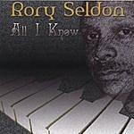 Rory Seldon All I Know